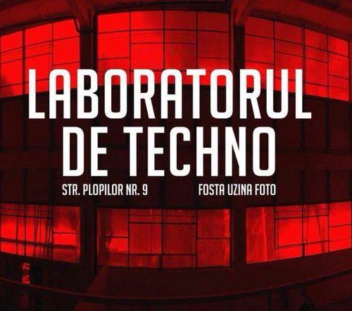 Renaște magia Laboratoarelor de Techno! pe 15 iunie petrecem la Uzină!
