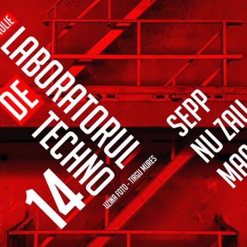 Sepp, Nu Zău și Macarie electrizează Uzina Foto! Pe 5 iulie e Laboratorul de Techno!