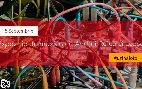 Expoziție de muzică experimentală cu Andrei Raicu și Leascv